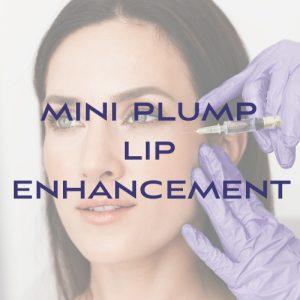 Filler: Mini Plump Lip Enhancement