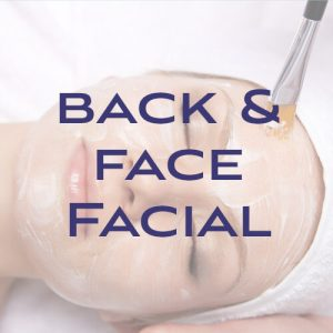 Back and Face Facial